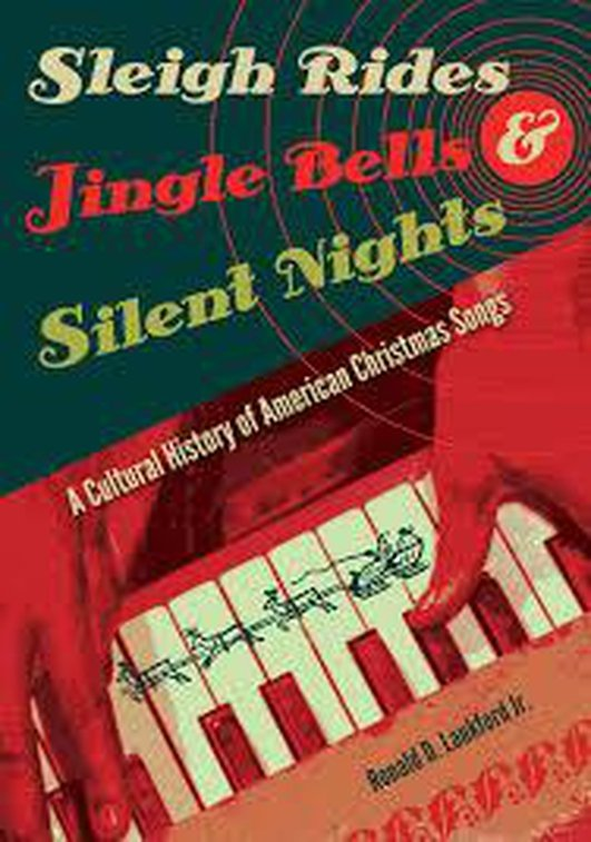 Book - Sleigh Rides, Jingle Bells and Silent Nights