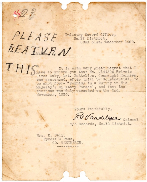 Letter dated 31 December 1920 and signed by Colonel Vandeleur (Infantry Record Office), Cork  addressed to K. Daly of Tyrrellspass, Co Westmeath, informing her that James Daly was 'duly executed'.