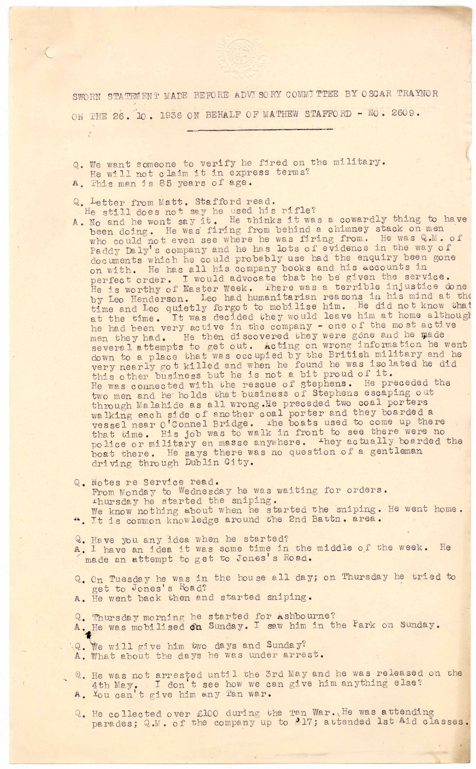 Extract from sworn statement made by Oscar Traynor TD, former Officer Commanding Dublin Brigade IRA, before the Advisory Committee, Military Service Pensions Act, in support of Mathew Stafford's application for a military service pension under 1934 act
