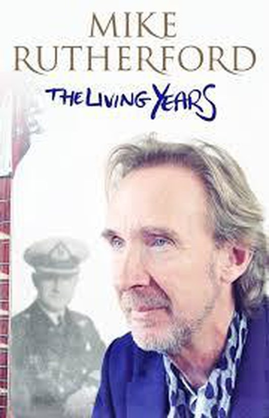 Mike Rutherford - The Living Years