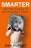 Smarter – The New Science of Building Brain Power