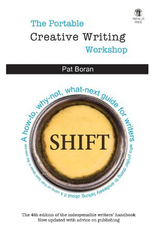 Shift - now in its fourth edition, the skinny on getting started with your own writing.