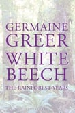 White Beech – The Rainforest Years