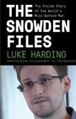 The Snowden Files – The Inside Story of the World's Most Wanted Man