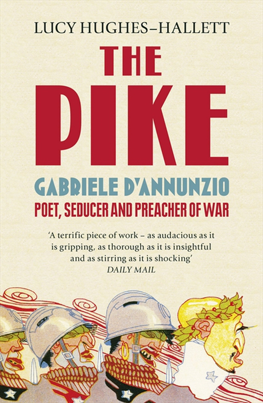 The Pike: Gabriele d'Annunzio