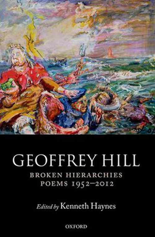 There was everybody else - and then there was Geoffrey Hill.
