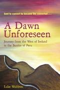 A Dawn Unforseen
