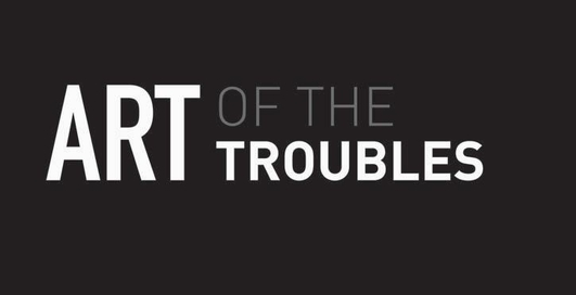 Art of the Troubles