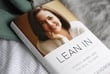 Lean In - helps women to negoitate their careers & lives