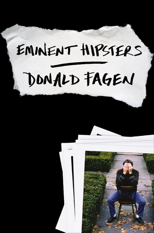 Masked man: Donald Fagen's collection of essays recall his New Jersey and New York youth and the rigours of present-day touring.