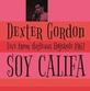 Dexter Gordon - Soy Califa