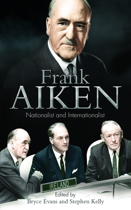 Frank Aiken – Nationalist and Internationalist