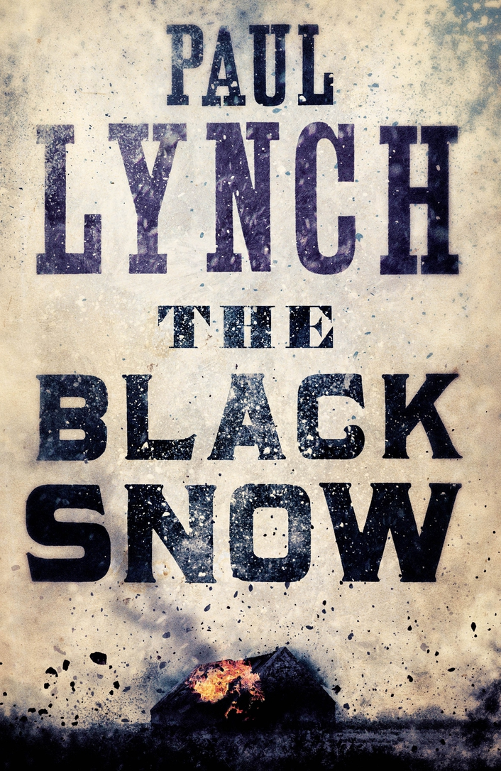'The Black Snow' by Paul Lynch