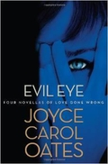 """Evil Eye"" by Joyce Carol Oates"