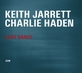 Keith Jarrett Charlie Haden Last Dance
