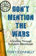 Don't Mention the Wars – A Journey Through European Stereotypes