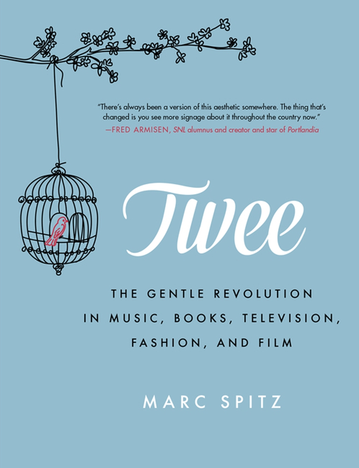 "Book review - ""Twee"" by Marc Spitz"