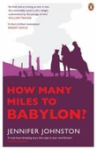 'How Many Miles to Babylon' by Jennifer Johnston