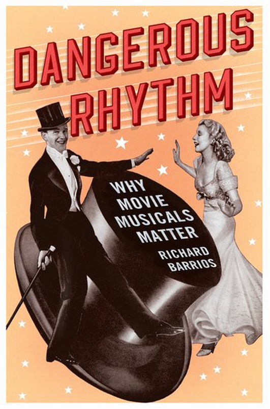 "Book review: ""Dangerous Rhythm"" by Richard Barrios"
