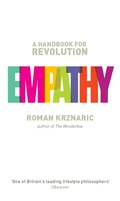 Empathy: A Handbook for Revolution