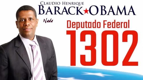 Claudio Henrique dos Anjos launched his campaign with the slogan 'Vote for Barack Obama!'