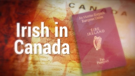 The Irish in Canada, Part IV: An emigration destination for Irish families