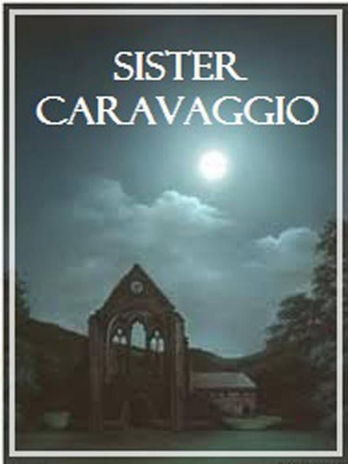 """Sister Caravaggio"" review"