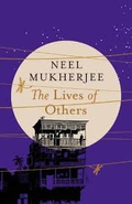 """Booker shortlist: """"The Lives Of Others"""" by Neel Mukherjee"""