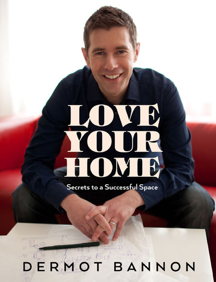 Dermot Bannon - Love Your Home
