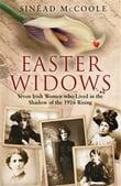 Widows of 1916 - Sinead McCoole