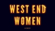 Win! A pair of tickets to West End Women