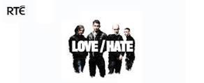 Love/Hate finale