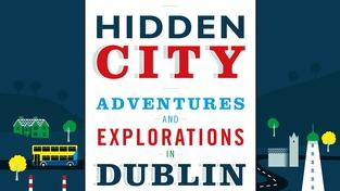 Undiscovered Dublin in Hidden City