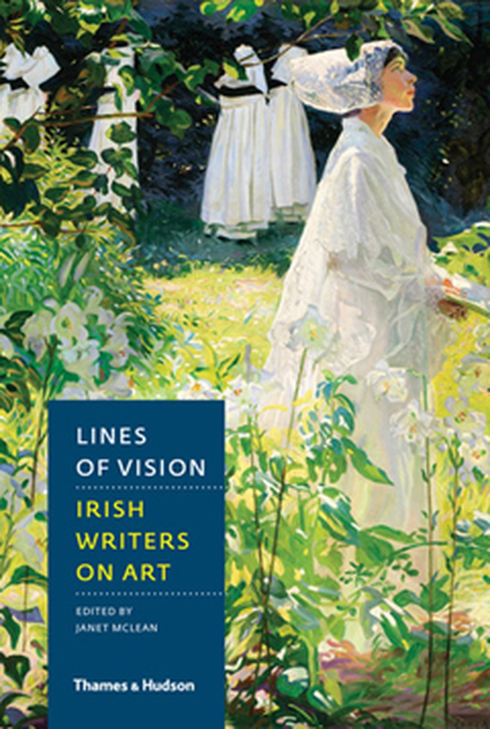 """Lines Of Vision: Irish Writers on Art"""