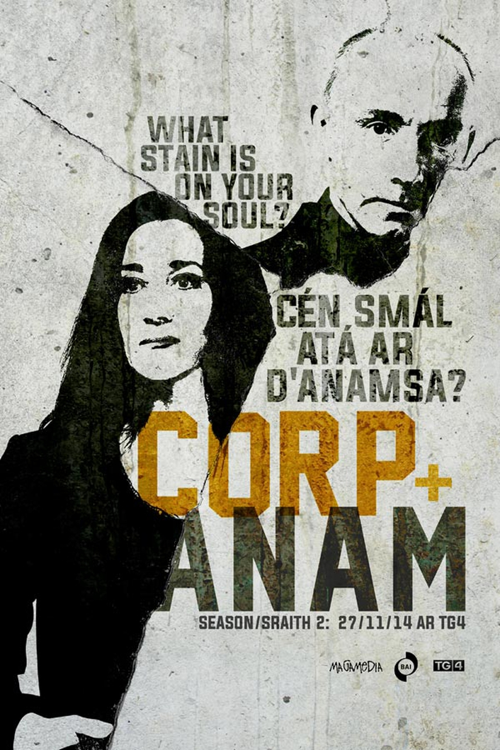 "Television drama ""Corp + Anam"""