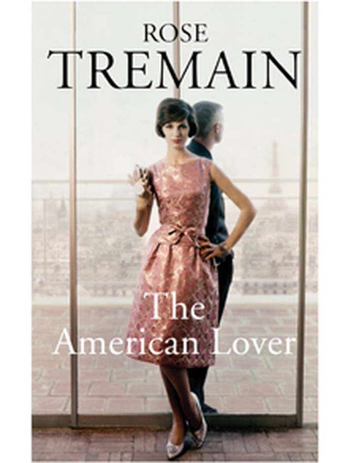 """The American Lover"" by Rose Tremain"