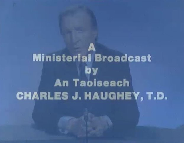 Charles Haughey Ministerial Broadcast