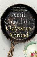 """Odysseus Abroad"" by Amit Chaudhuri"