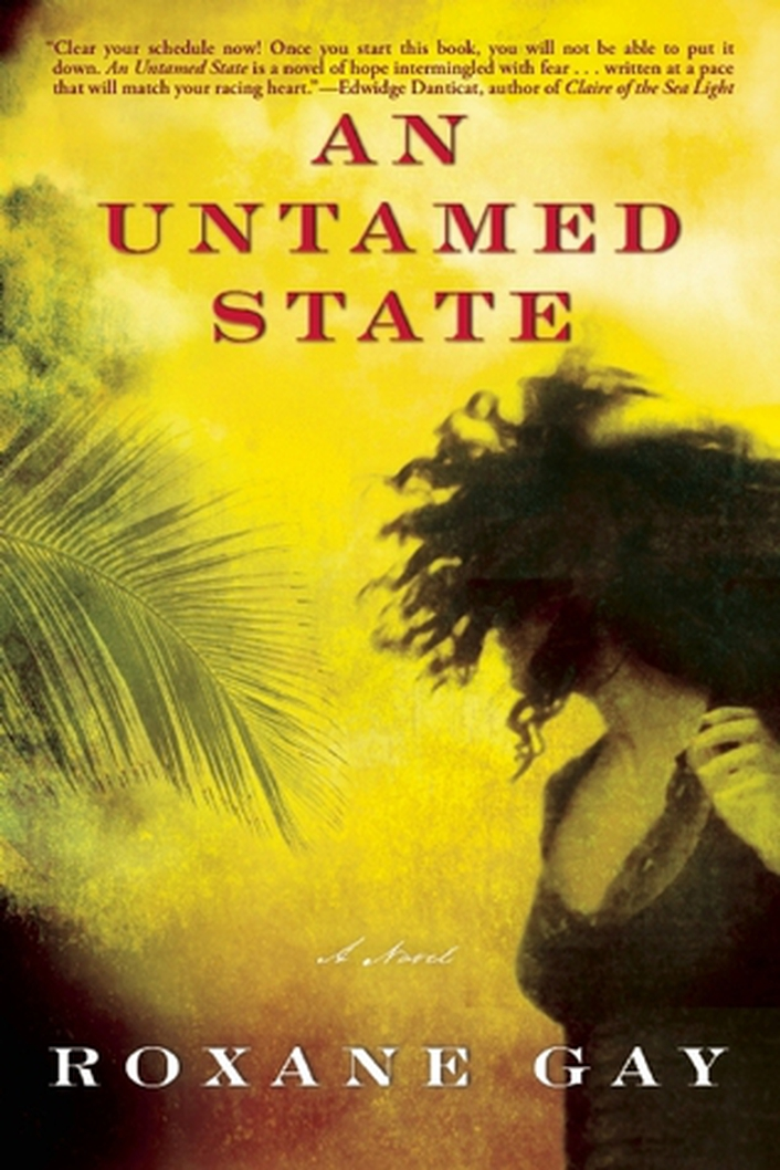 "Book review: ""An Untamed State"" by Roxane Gay"