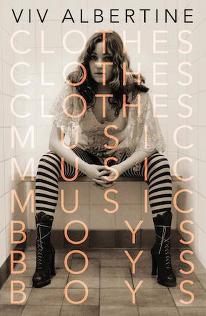 "Book review: ""Clothes Clothes Clothes, Music Music Music, Boys Boys Boys"" by Viv Albertine"
