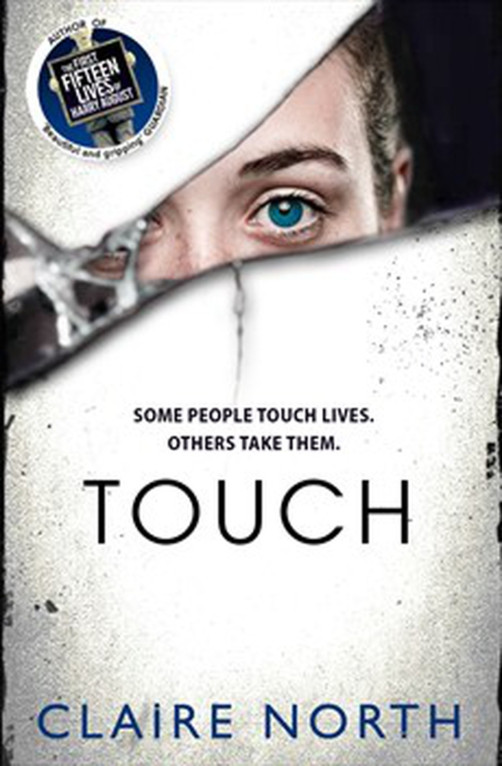 "Book review: ""Touch"" by Claire North"