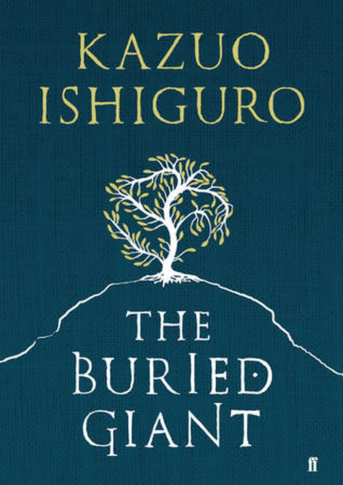 """The Buried Giant"" by Kazuo Ishiguro"