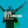 "Theatre review: ""Death Of A Comedian"" at the Peacock"