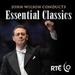 John Wilson and Essential Classics
