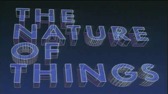 Nature of Things (1990)