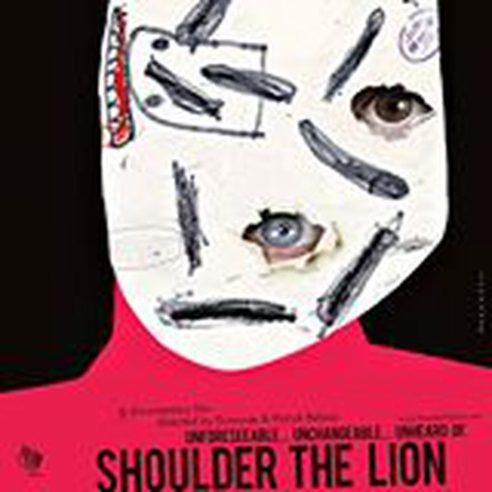 "Documentary ""Shoulder The Lion"""