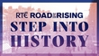 Celebrating the 'Road To The Rising'