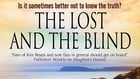 The Lost and the Blind is published by Severn House