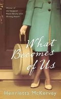 "Book review: ""What Becomes Of Us"" by Henrietta McKervey"