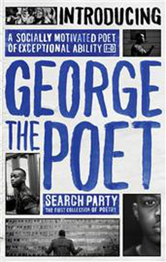 "Book review: ""Search Party"" by George the Poet"